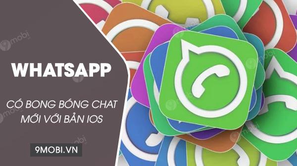 whatsapp cho iphone cap nhat bong bong chat moi
