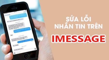 sua loi khong gui duoc imessage tren iphone ipad