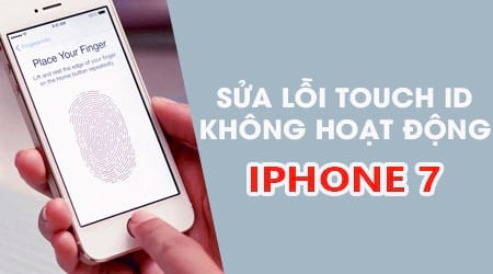 sua loi touch id khong hoat dong tren iphone 7 touch id not working