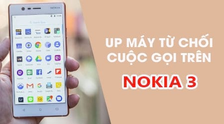 cach bat che do up may tu choi cuoc goi tren nokia 3
