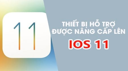 mau iphone ipad nao duoc cap nhat ios 11