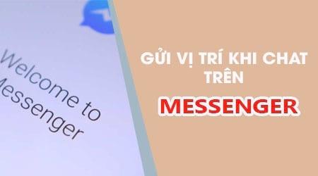 cach chia se vi tri khi chat trong facebook messenger