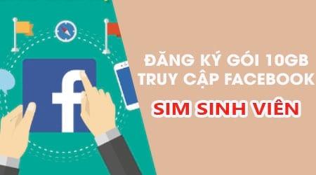 cach dang ky goi 10gb su dung facebook cho sim sinh vien