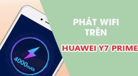 cach phat wifi tren huawei y7 prime
