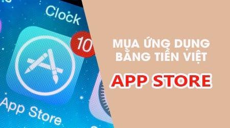 cach mua ung dung bang tien viet tren app store