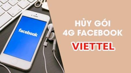 cach huy goi 4g facebook viettel