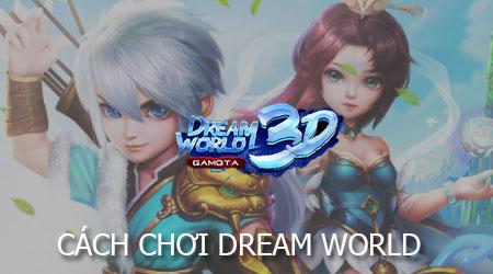 cach choi dream world