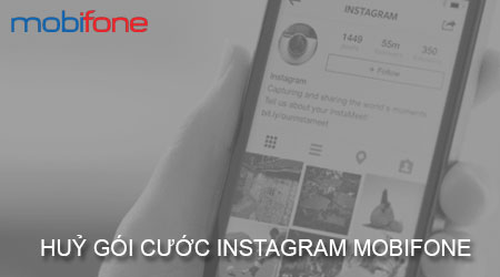 cach huy goi cuoc instagram mobifone