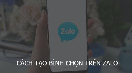 cach tao binh chon tren zalo dien thoai iphone android