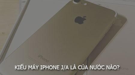 kieu may iphone j a la cua nuoc nao