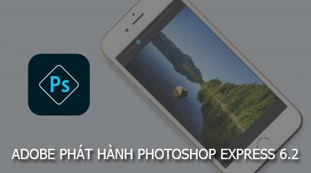 adobe phat hanh photoshop express 6 2 cho ios