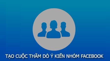 cach tao cuoc tham do y kien trong nhom facebook tren dien thoai