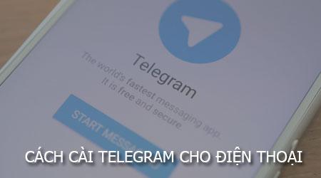 cach cai telegram cho dien thoai iphone android