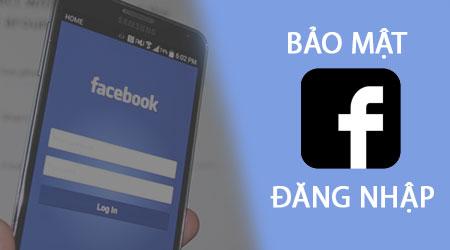cach cai dat bao mat va dang nhap tren facebook
