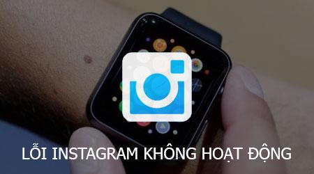 cach sua loi instagram khong hoat dong tren apple watch