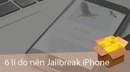6 li do khien nen jailbreak iphone