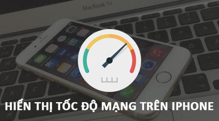 cach hien thi toc do mang tren iphone khong can jailbreak