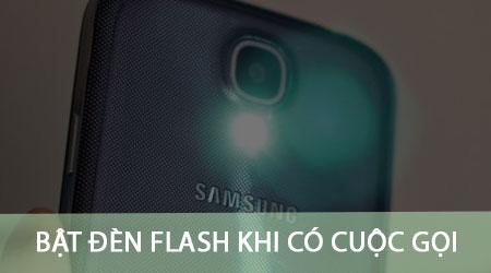 bat den flash khi co cuoc goi den tren android