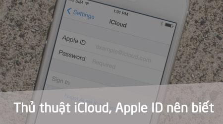 Các thủ thuật iCloud, Apple ID nên biết, tạo Apple ID, iCloud, khôi ph