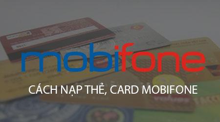 cach nap the mobifone nap card mobifone