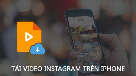 cach tai video instagram tren iphone ipad