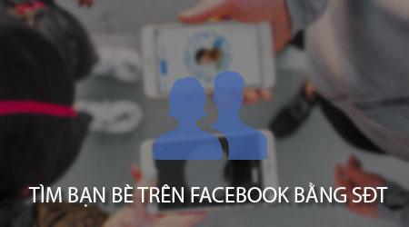 cach tim ban be tren facebook thong qua so dien thoai tren iphone ipad