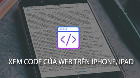 Cách xem code của Web trên iPhone, iPad