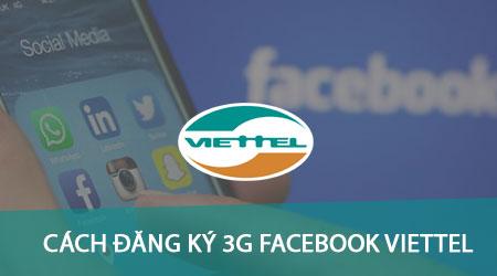 cach dang ky 3g facebook mang viettel