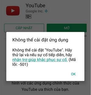 sua loi khong cai dat ban cap nhat youtube tren ch play loi 501