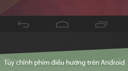 tuy chinh phim dieu huong tren android doi phim dieu huong android