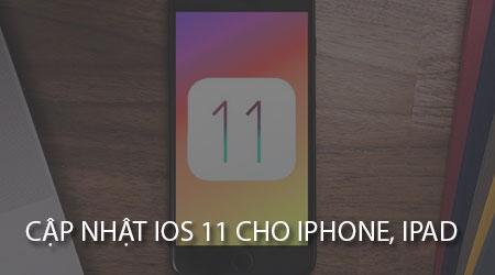 cach cap nhat ios 11 cho iphone ipad qua ota va itunes