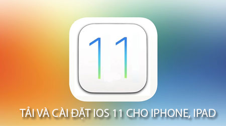 cach tai va cai dat ios 11 cho iphone ipad