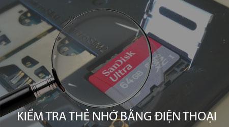 cach kiem tra the nho bang dien thoai the nho that gia