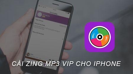 cai zing mp3 vip cho iphone khong can jailbreak