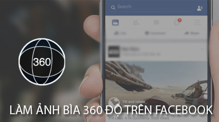 cach lam anh bia 360 do tren facebook