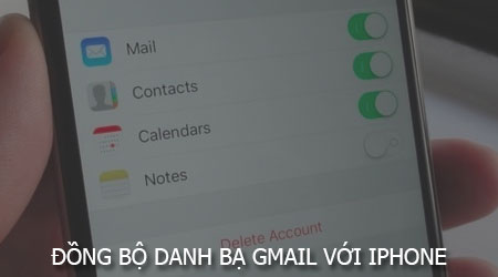 cach dong bo danh ba gmail voi iphone ipad