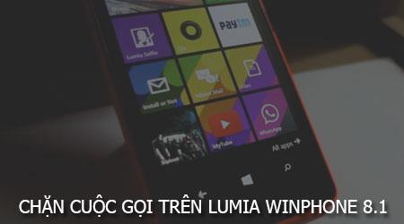 chan cuoc goi tren dien thoai lumia windows phone 8 1