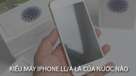 kieu may iphone ll a la cua nuoc nao