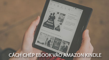 cach chep ebook vao amazon kindle