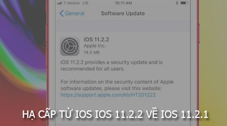 cach ha cap tu ios 11 2 2 ve ios 11 2 1