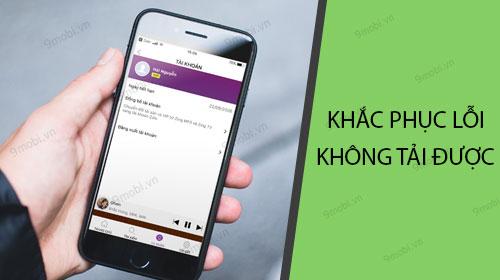 khac phuc loi khong tai duoc zing mp3 tren iphone