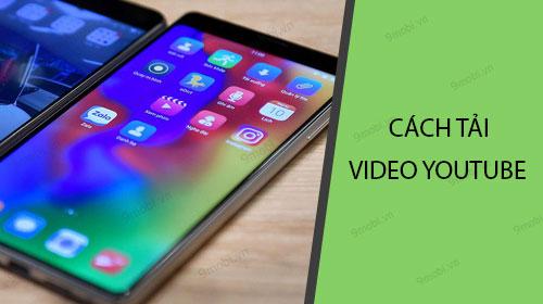 cach tai video youtube tren bphone 3