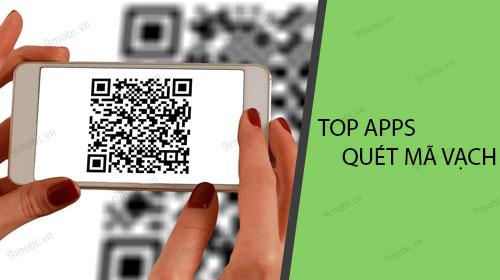 Top Ứng dụng quét mã vạch cho điện thoại tốt nhất