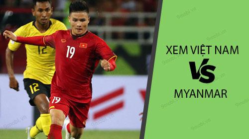xem viet nam vs myanmar tren dien thoai nhu the nao