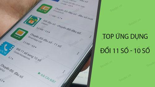 top ung dung doi 11 so sang 10 so cho dien thoai