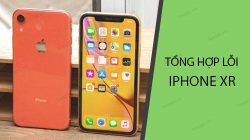 tong hop loi iphone xr thuong gap va cach sua