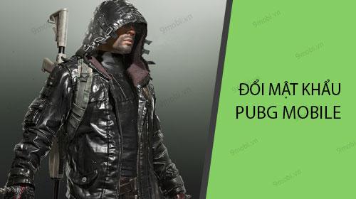 Cách đổi mật khẩu PUBG Mobile trên điện thoại Android, iPhone