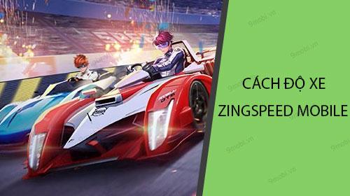 huong dan do nguoi va xe trong zingspeed mobile