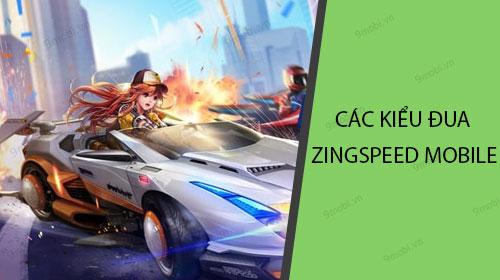 tim hieu cac kieu dua trong game zingspeed mobile