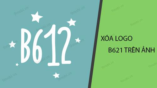 xoa logo b621 tren anh nhu the nao